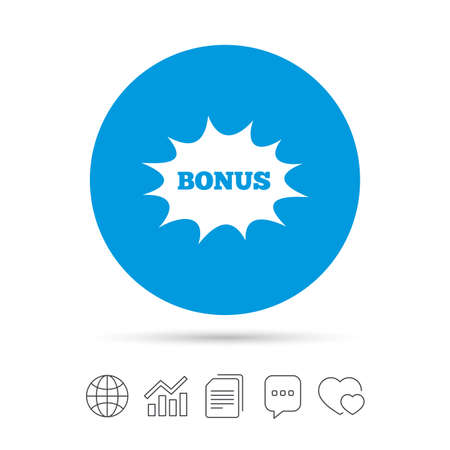 additional: Bonus sign icon. Special offer explosion cartoon bubble symbol. Copy files, chat speech bubble and chart web icons. Vector Illustration