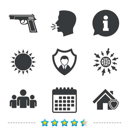 Security agency icons. Home shield protection symbols. Gun weapon sign. Group of people or Share. Information, go to web and calendar icons. Sun and loud speak symbol. Vector Illustration