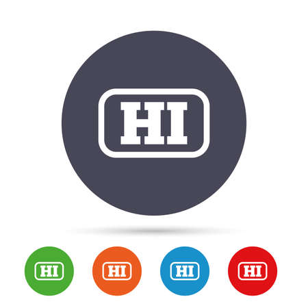 Hindi language sign icon. HI India translation symbol with frame. Round colourful buttons with flat icons. Vector Illustration