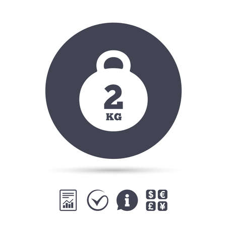 Weight sign icon. 2 kilogram (kg). Envelope mail weight. Report document, information and check tick icons. Currency exchange. Vector