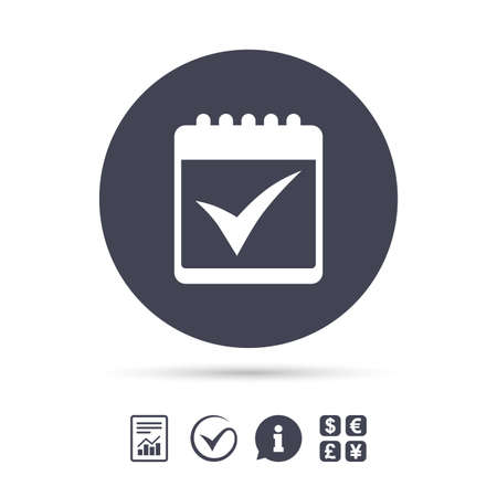 Calendar sign icon. Check mark symbol. Report document, information and check tick icons. Currency exchange. Vector Illustration