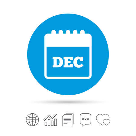 Calendar sign icon. December month symbol. Copy files, chat speech bubble and chart web icons. Vector