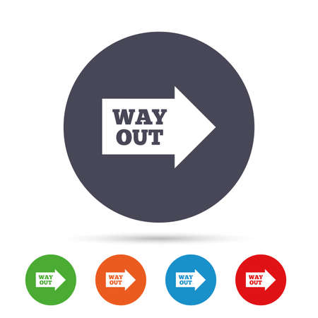 Way out right sign icon. Arrow symbol. Round colourful buttons with flat icons. Vector