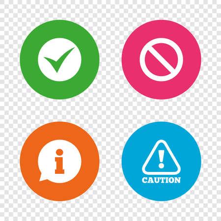 Informatie pictogrammen. Stop verbod en aandacht voorzichtigheid tekenen. Goedgekeurd vinkjesymbool. Ronde knoppen op transparante achtergrond. Vector