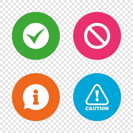 Information icons. Stop prohibition and attention caution signs. Approved check mark symbol. Round buttons on transparent background. Vector Ilustracja