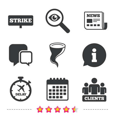 Strike icon. Storm bad weather and group of people signs. Delayed flight symbol. Newspaper, information and calendar icons. Investigate magnifier, chat symbol. Vector Illustration
