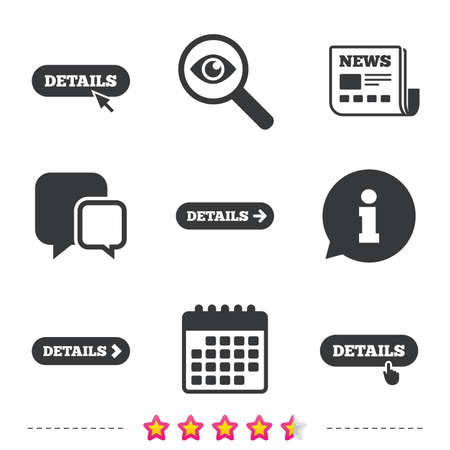 Details with arrow icon. More symbol with mouse and hand cursor pointer sign symbols. Newspaper, information and calendar icons. Investigate magnifier, chat symbol. Vector