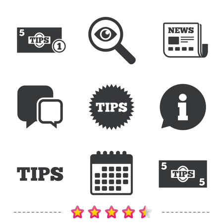 calendar icon: Tips icons. Cash with coin money symbol. Star sign. Newspaper, information and calendar icons. Investigate magnifier, chat symbol. Vector Illustration
