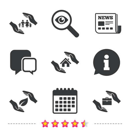 Hands insurance icons. Human life insurance symbols. Nature leaf protection symbol. House property insurance sign. Newspaper, information and calendar icons. Investigate magnifier, chat symbol. Vector Illustration
