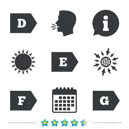Energy efficiency class icons. Energy consumption sign symbols. Class D, E, F and G. Information, go to web and calendar icons. Sun and loud speak symbol. Vector Stock Vector - 76312223
