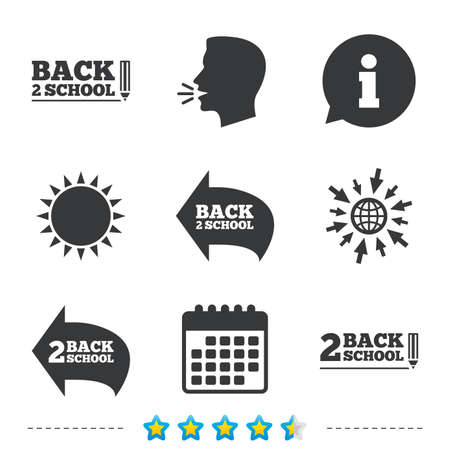 Back to school icons. Studies after the holidays signs. Pencil symbol. Information, go to web and calendar icons. Sun and loud speak symbol. Vector