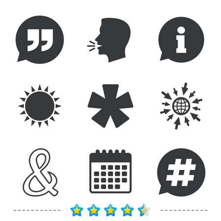 Quote, asterisk footnote icons. Hashtag social media and ampersand symbols. Programming logical operator AND sign. Speech bubble. Information, go to web and calendar icons. Sun and loud speak symbol Ilustração