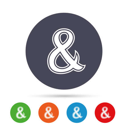 Ampersand sign icon. Programming logical operator AND. Wedding invitation symbol. Round colourful buttons with flat icons. Vector Illustration