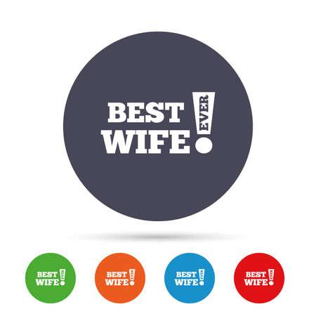 最高の妻は今までのアイコンを署名します。賞のシンボル。感嘆符。フラット アイコンと丸いカラフルなボタン。ベクトル