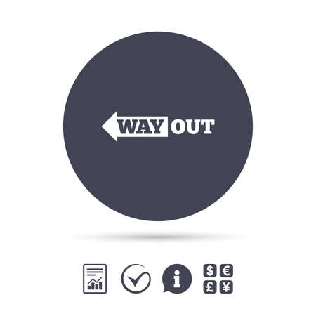 Way out left sign icon. Arrow symbol. Report document, information and check tick icons. Currency exchange. Vector
