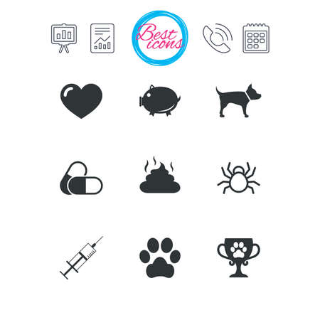 Presentation, report and calendar signs. Veterinary, pets icons. Dog paw, syringe and winner cup signs. Pills, heart and feces symbols. Classic simple flat web icons. Vector