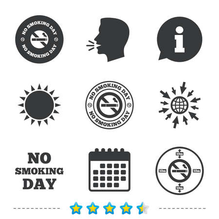 No smoking day icons. Against cigarettes signs. Quit or stop smoking symbols. Information, go to web and calendar icons. Sun and loud speak symbol. Vector