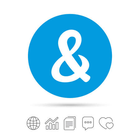 Ampersand sign icon. Programming logical operator AND. Wedding invitation symbol. Copy files, chat speech bubble and chart web icons. Vector Illustration