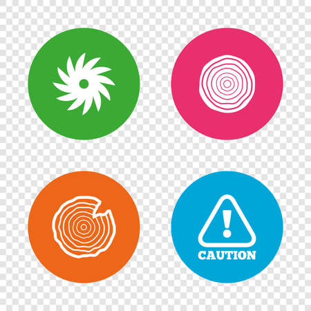 Wood and saw circular wheel icons. Attention caution symbol. Sawmill or woodworking factory signs. Round buttons on transparent background. Vector