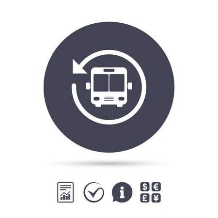 Bus shuttle icon. Public transport stop symbol. Report document, information and check tick icons. Currency exchange. Vector Illustration