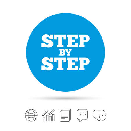 Step by step sign icon. Instructions symbol. Copy files, chat speech bubble and chart web icons. Vector Ilustrace
