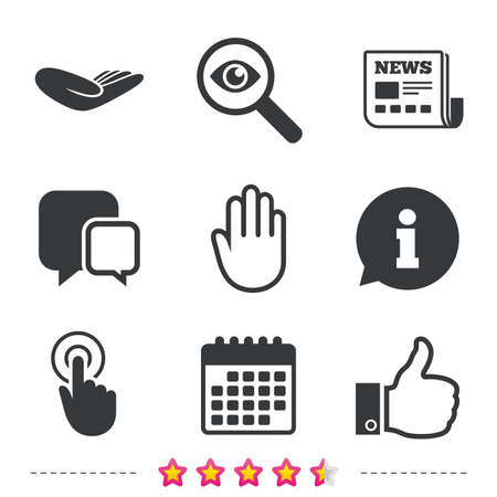 Hand icons. Like thumb up symbol. Click here press sign. Helping donation hand. Newspaper, information and calendar icons. Investigate magnifier, chat symbol. Vector