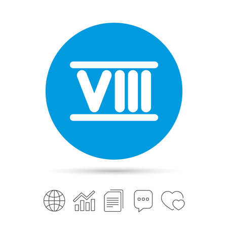 Roman numeral eight sign icon. Roman number eight symbol. Copy files, chat speech bubble and chart web icons. Vector