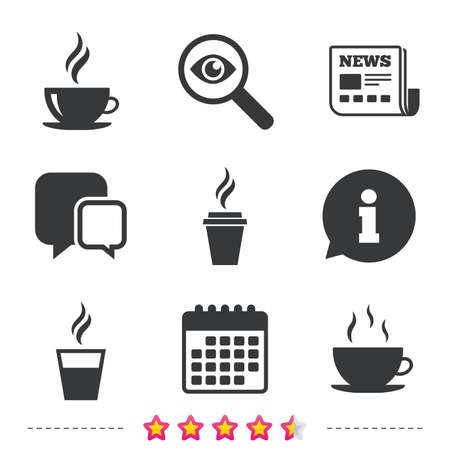 Coffee cup icon. Hot drinks glasses symbols. Take away or take-out tea beverage signs. Newspaper, information and calendar icons. Investigate magnifier, chat symbol. Vector Illustration