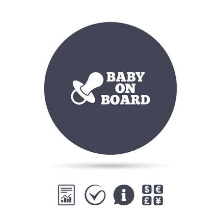 Baby on board sign icon. Infant in car caution symbol. Baby pacifier nipple. Report document, information and check tick icons. Currency exchange. Vector Иллюстрация