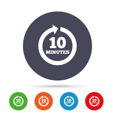 Every 10 minutes sign icon. Full rotation arrow symbol. Round colourful buttons with flat icons. Vector Illustration