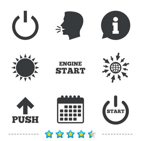 engine: Power icons. Start engine symbol. Push or Press arrow sign. Information, go to web and calendar icons. Sun and loud speak symbol. Vector Illustration
