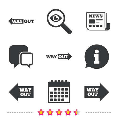 Way out icons. Left and right arrows symbols. Direction signs in the subway. Newspaper, information and calendar icons. Investigate magnifier, chat symbol. Vector