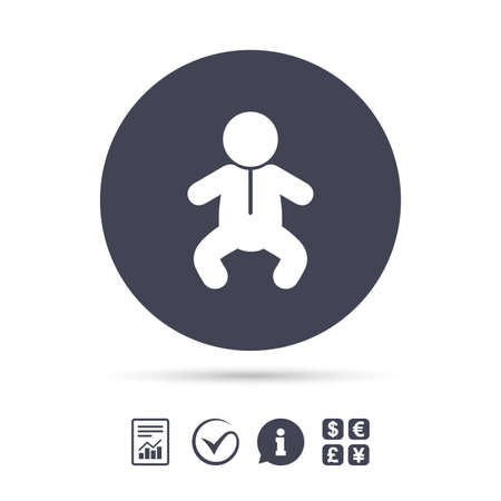 Baby infant sign icon. Toddler boy in pajamas or crawlers body symbol. Child WC toilet. Report document, information and check tick icons. Currency exchange. Vector Ilustração