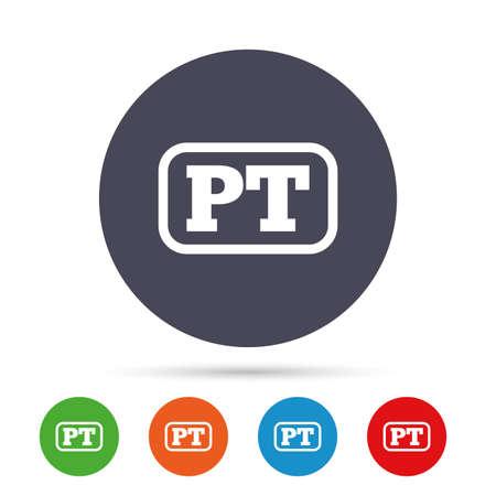 Portugese taal teken pictogram. PT Portugal-vertaalsymbool met frame. Ronde kleurrijke knoppen met plat pictogrammen. Vector