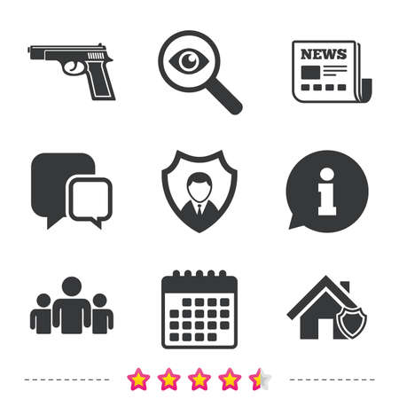 Security agency icons. Home shield protection symbols. Gun weapon sign. Group of people or Share. Newspaper, information and calendar icons. Investigate magnifier, chat symbol. Vector
