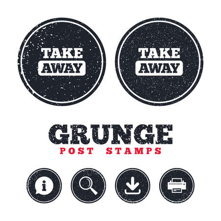Grunge post stamps. Take away sign icon. Takeaway food or coffee drink symbol. Information, download and printer signs. Aged texture web buttons. Vector Illustration