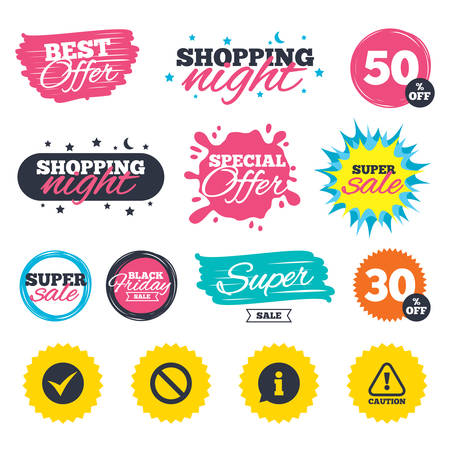 Sale shopping banners. Special offer splash. Information icons. Stop prohibition and attention caution signs. Approved check mark symbol. Web badges and stickers. Best offer. Vector