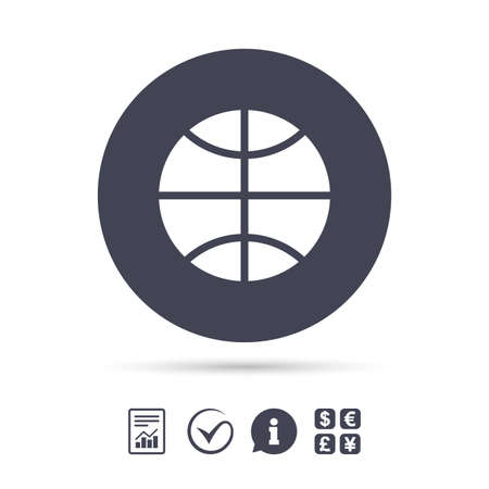Basketball sign icon. Sport symbol. Report document, information and check tick icons. Currency exchange. Vector