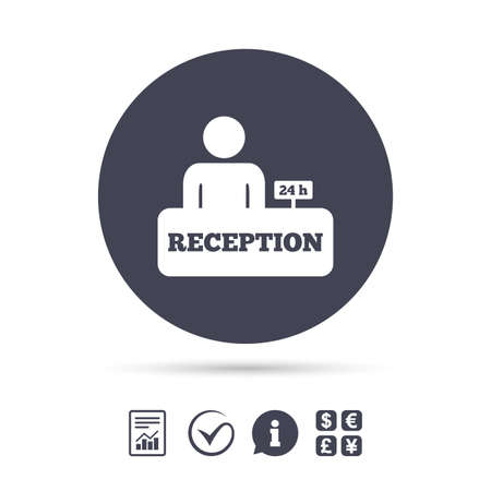 Reception sign icon. 24 hours Hotel registration table with administrator symbol. Report document, information and check tick icons. Currency exchange. Vector
