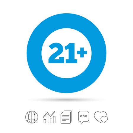 21 plus years old sign. Adults content icon. Copy files, chat speech bubble and chart web icons. Vector