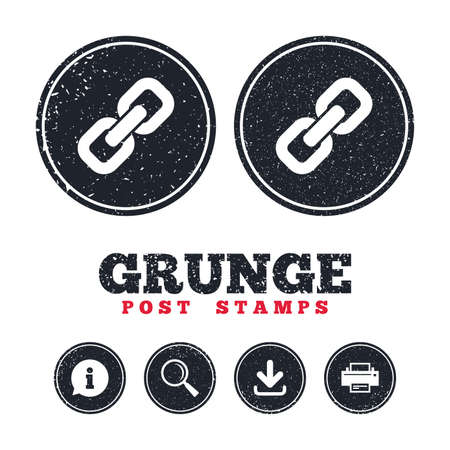Grunge post stamps. Link sign icon. Hyperlink chain symbol. Information, download and printer signs. Aged texture web buttons. Vector Illusztráció