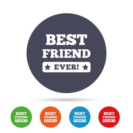 Meilleur ami jamais signe icône. Symbole de récompense. Point d'exclamation. Boutons colorés ronds avec des icônes plats. Vecteur Banque d'images - 78747218