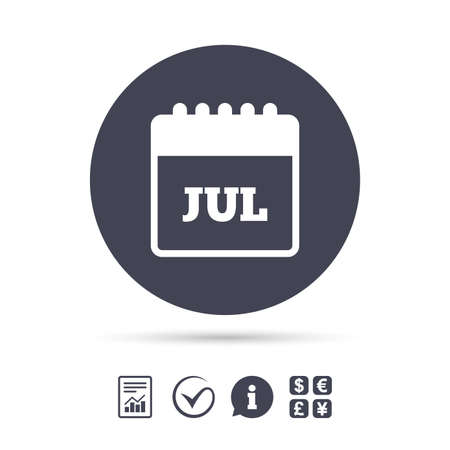 Calendar sign icon. July month symbol. Report document, information and check tick icons. Currency exchange. Vector