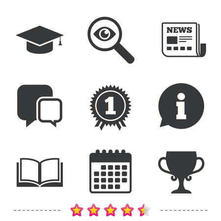 Graduation icons. Graduation student cap sign. Education book symbol. First place award. Winners cup. Newspaper, information and calendar icons. Investigate magnifier, chat symbol. Vector