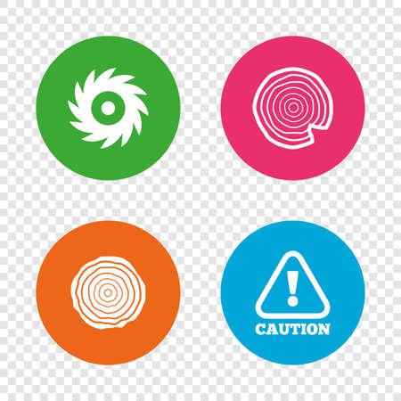 Holz und sah Kreis Rad-Symbole. Achtung Gefahrensymbol. Sägewerk oder Holzfabrik Zeichen. Runde Buttons auf transparentem Hintergrund. Vektor Standard-Bild - 78777708