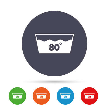 Wash icon. Machine washable at 80 degrees symbol. Round colourful buttons with flat icons. Vector