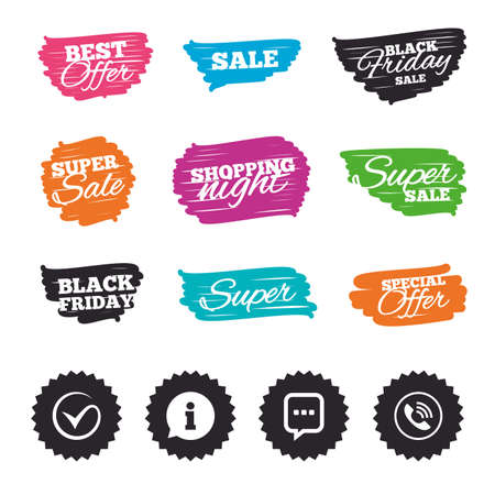inform information: Ink brush sale banners and stripes. Check or Tick icon. Phone call and Information signs. Support communication chat bubble symbol. Special offer. Ink stroke. Vector