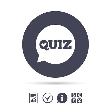 Quiz check in speech bubble sign icon. Questions and answers game symbol. Report document, information and check tick icons. Currency exchange. Vector