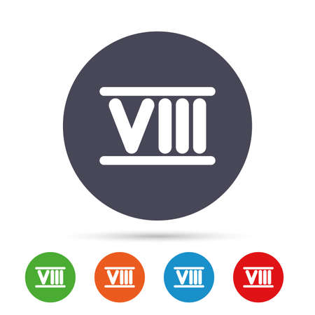 Roman numeral eight sign icon. Roman number eight symbol. Round colourful buttons with flat icons. Vector