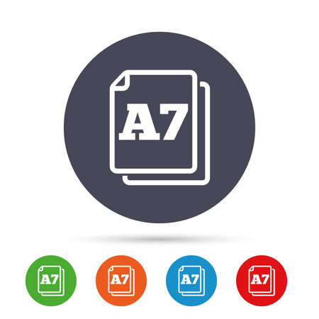 a7: Paper size A7 standard icon. File document symbol. Round colourful buttons with flat icons. Vector